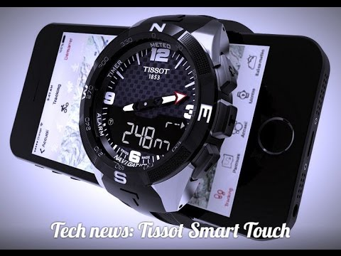 Tissot Smart Touch — the first smart Swatch watches [Full HD]
